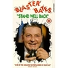 Blaster Bates Stand Well Back DVD